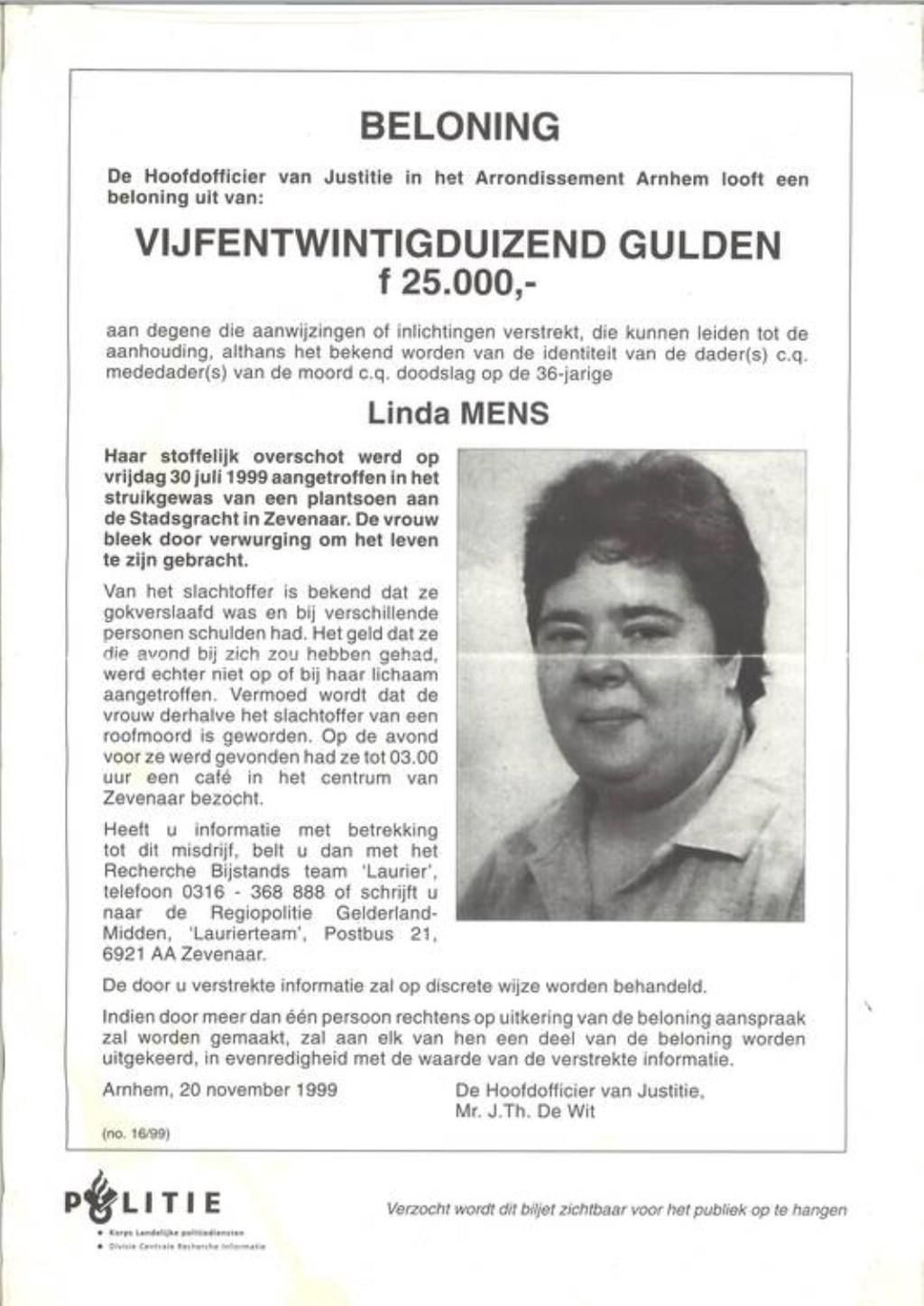 In 1999 werd met deze poster een oproep gedaan voor getuigen. De toenmalige beloning is inmiddels verhoogd. (foto: Politie)  © DPG Media
