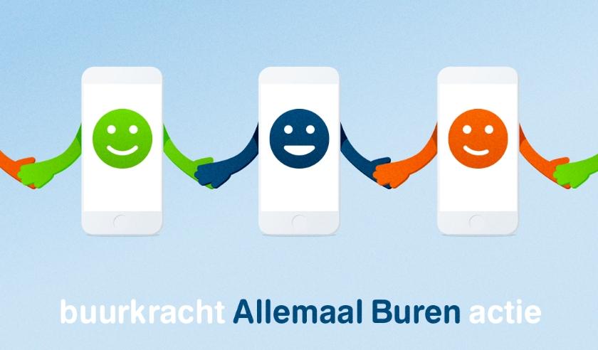 Stichting Buurkracht is gestart met de actie Allemaal Buren. Wél afstand houden natuurlijk...