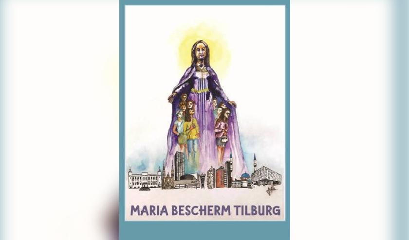 Op een nieuw devotieprentje wordt Maria gevraagd om álle Tilburgers te beschermen. Afbeelding Jofke van Loon.