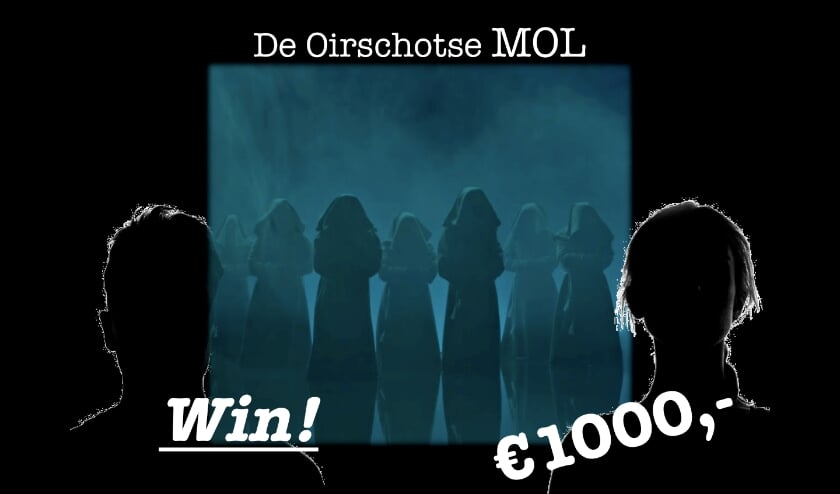 Wie oh wie is toch De Oirschotse Mol? Eind augustus moet hij of zij zich bekendmaken.