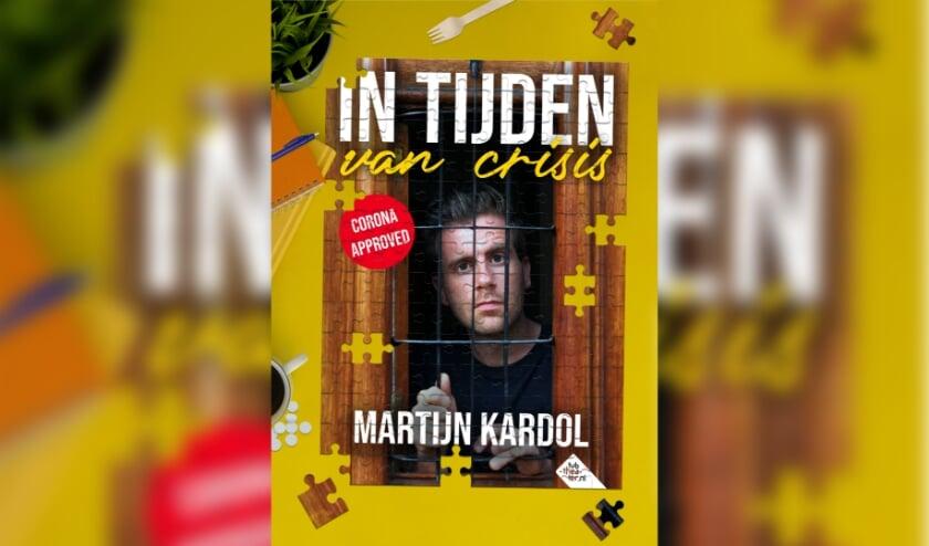 Cabaretier Martijn Kardol maakte de voorstelling 'In tijden van crisis'. (Foto: Privé)