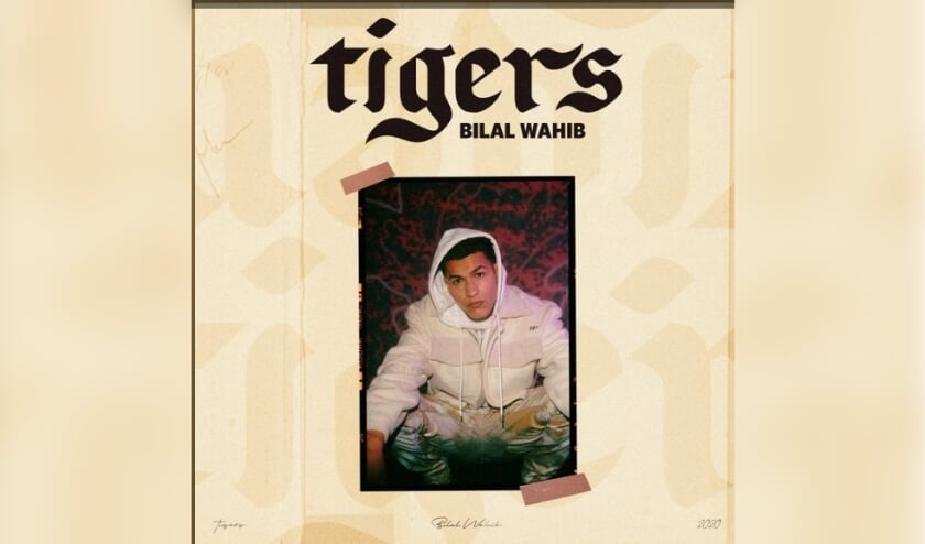 De nieuwe track van Mocro Maffia- acteur Bilal Wahib: Tigers FOTO: PR